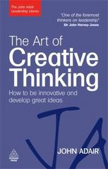 The Art of Creative Thinking 0 9780749454838 0749454830