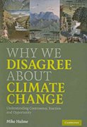Why We Disagree about Climate Change 1st Edition 9780521727327 0521727324