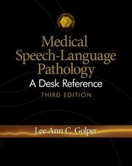 Medical Speech-Language Pathology 3rd Edition 9781111780937 1111780935