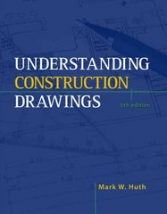 Understanding Construction Drawings 5th edition 9781435464476 1435464478