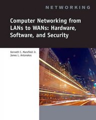 Computer Networking for LANS to WANS 1st edition 9781423903161 1423903161