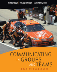 Communicating in Groups and Teams 5th edition 9780495570462 049557046X