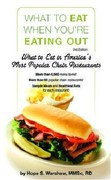 What to Eat When You're Eating Out 2nd edition 9781580403160 1580403166