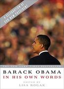 Barack Obama in his Own Words 2nd edition 9781586487591 1586487590