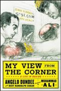 My View from the Corner: A Life in Boxing 1st edition 9780071628471 0071628479