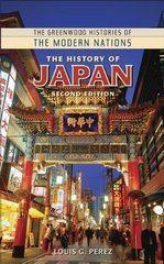 The History of Japan 2nd Edition 9780313364426 0313364427
