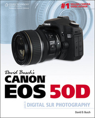 David Busch's Canon EOS 50D Guide to Digital SLR Photography 1st edition 9781435454477 1435454472