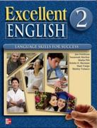 Excellent English - Level 2 (High Beginning) - Student Book w/ Audio Highlights 1st edition 9780077192853 0077192850