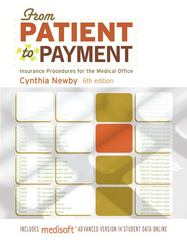 FROM PATIENT TO PAYMENT: Insurance Procedures for the Medical Office-AAA 6th Edition 9780073402017 007340201X