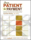 FROM PATIENT TO PAYMENT  Insurance Procedures for the Medical Office AAA