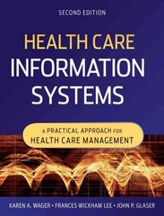 Health Care Information Systems 2nd Edition 9780470387801 0470387807