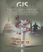 GIS for Decision Support and Public Policy Making 0 9781589482319 158948231X