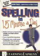 Spelling in 15 Minutes a Day 0 9781576856901 1576856909