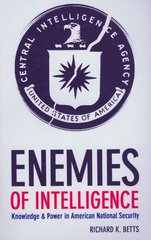 Enemies of Intelligence 1st Edition 9780231511131 0231511132