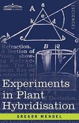 Experiments in Plant Hybridisation 1st Edition 9781605202570 1605202576