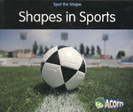 Shapes in Sports 0 9781432921767 1432921762