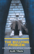 The Bullying Problem 2nd edition 9780285638297 0285638297