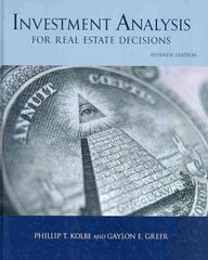 Investment Analysis for Real Estate Decisions, 7th Edition 7th edition 9781427783141 1427783144