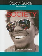 Study Guide for Society 10th edition 9780135018842 0135018846