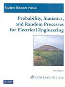Student Solutions Manual for Probability, Statistics, and Random Processes For Electrical Engineering 3rd edition 9780136081180 0136081185