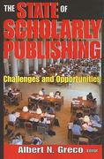 The State of Scholarly Publishing 0 9781412810586 1412810582
