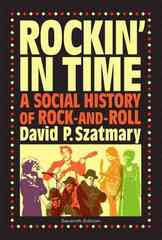 Rockin in Time 7th edition 9780205675043 0205675042