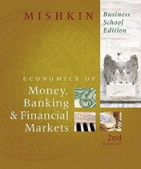 The Economics of Money, Banking, and Financial Markets, Business School Edition 2nd edition 9780321599889 0321599888
