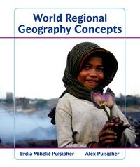 World Regional Geography Concepts 1st edition 9781429223423 1429223421