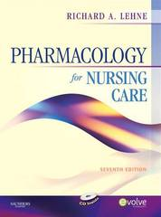 Pharmacology for Nursing Care 7th edition 9781416062493 1416062491