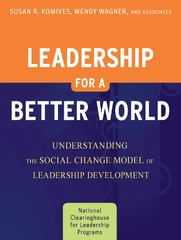 Leadership for a Better World 2nd Edition 9780470449493 0470449497