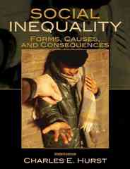 Social Inequality : Forms, Causes, and Consequences 7th edition 9780205698295 0205698298