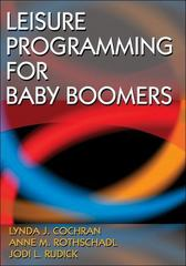 Leisure Programming for Baby Boomers 0 9780736073639 0736073639
