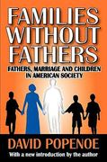 Families Without Fathers 1st Edition 9781412810388 1412810388