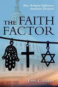 The Faith Factor 1st Edition 9781597974301 1597974307