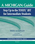 Step Up to the TOEFL(R) iBT for Intermediate Students (with Audio CD) 0 9780472032853 0472032852