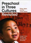 Preschool in Three Cultures Revisited 1st Edition 9780226805030 0226805034