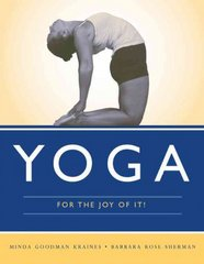Yoga for the Joy of It! 1st Edition 9781449647193 1449647197