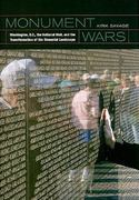 Monument Wars 1st Edition 9780520256545 0520256549