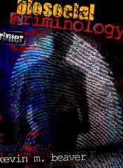 Biosocial Criminology 0 9780757558764 0757558763