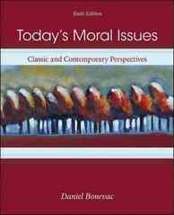 Today's Moral Issues: Classic and Contemporary Perspectives 6th edition 9780073386690 0073386693