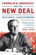 Franklin D. Roosevelt and the New Deal, 1932-1940 1st Edition 9780061836961 0061836966