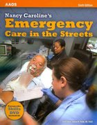 Nancy Caroline's Emergency Care in the Streets 6th edition 9780763764692 0763764698
