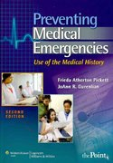 Preventing Medical Emergencies: 2nd edition 9781582558400 158255840X