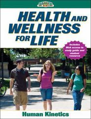 Health and Wellness for Life 1st Edition 9781450429429 1450429424