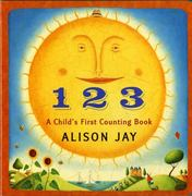 1 2 3 a Child's First Counting Book 0 9780525421658 0525421653