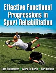 Effective Functional Progressions in Sport Rehabilitation 1st edition 9780736063814 0736063811