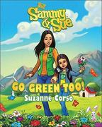 Sammy and Sue Go Green Too! 0 9780825305177 0825305179