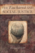 The Eucharist and Social Justice 1st Edition 9780809145669 0809145669