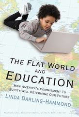 The Flat World and Education 0 9780807749623 0807749621