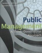 Public Management: A Three Dimensional Approach 1st Edition 9780872893481 0872893480